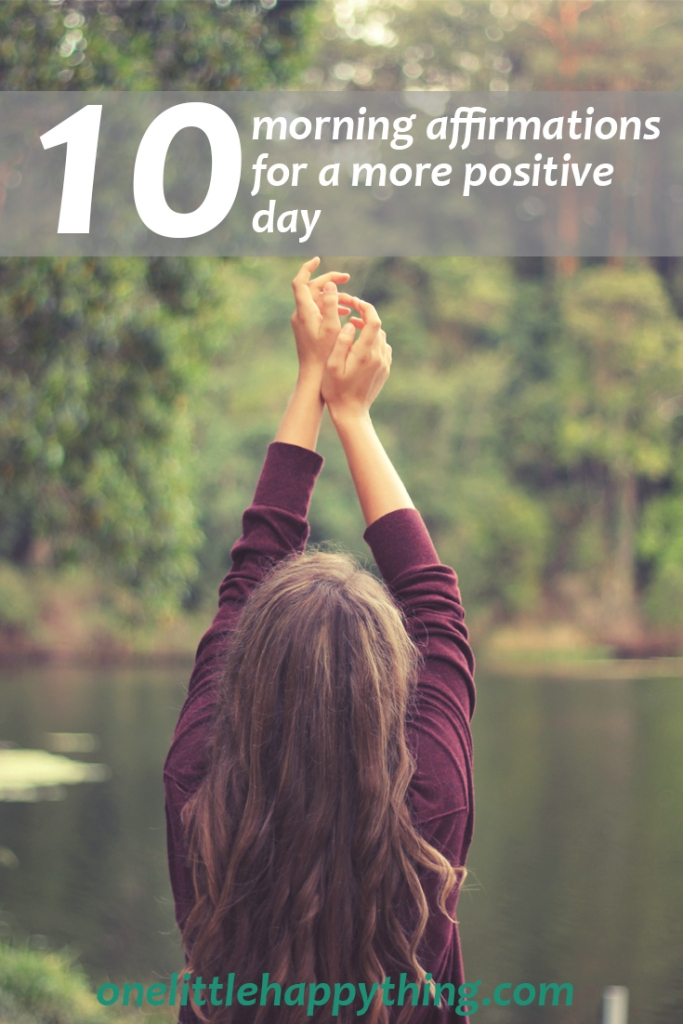 10 morning affirmations for a more positive day