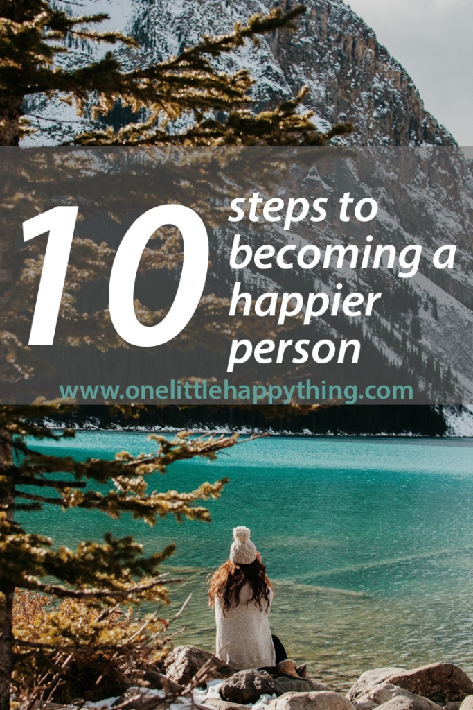 10 steps to becoming a happier person