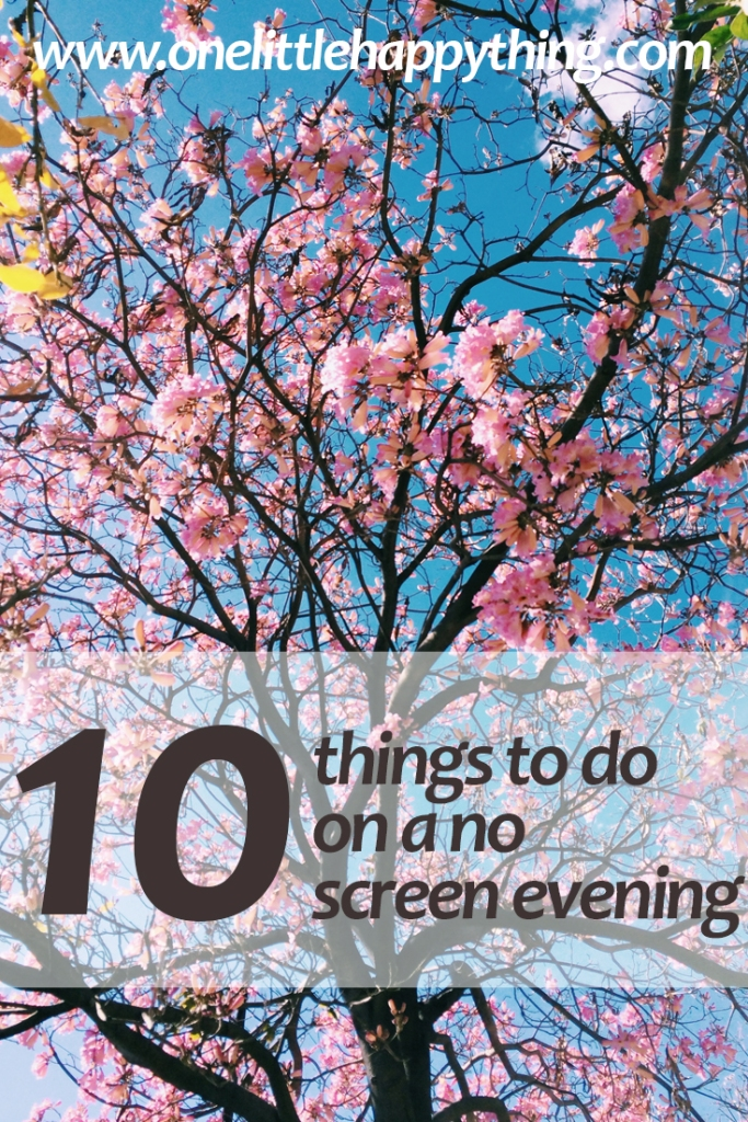 10 things to do on a no screen evening