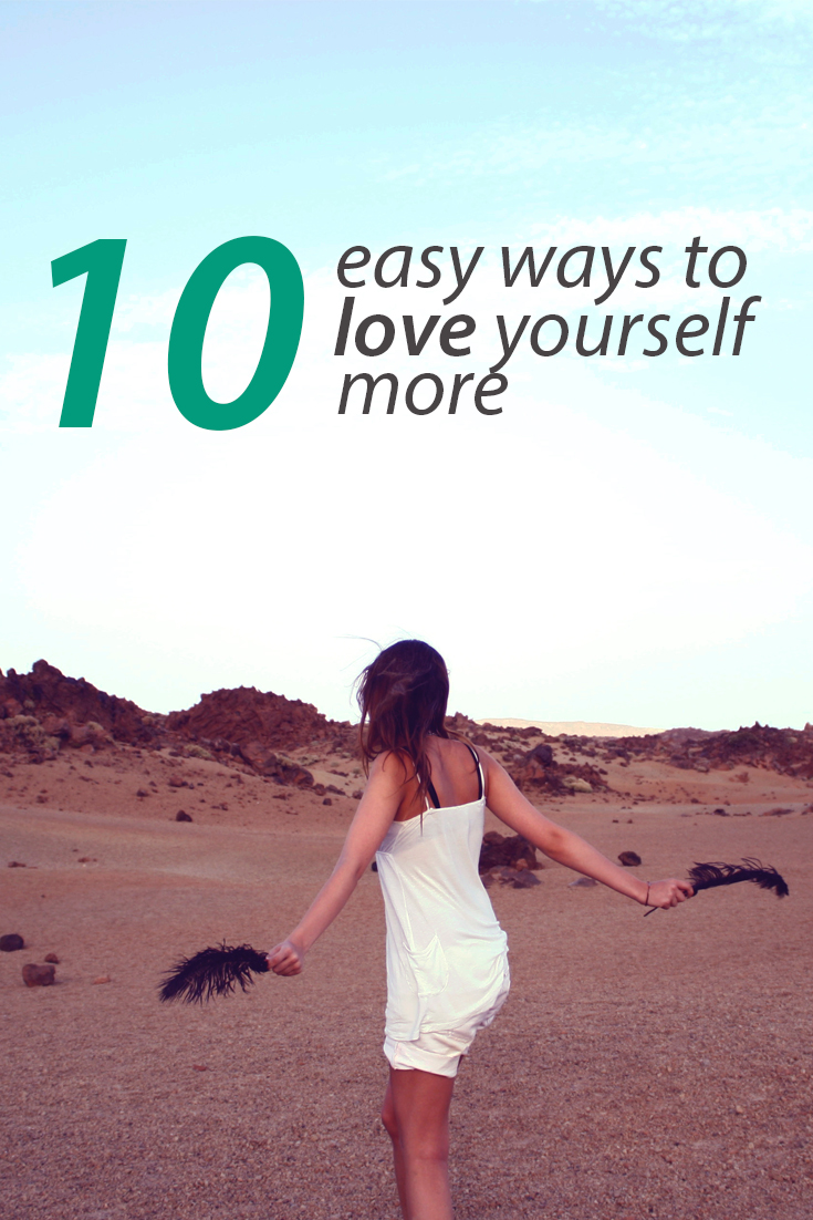 10 steps to better self love