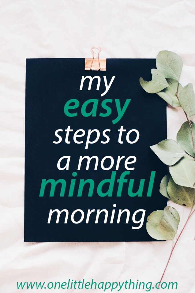 Easy steps to a morning mindfulness routine