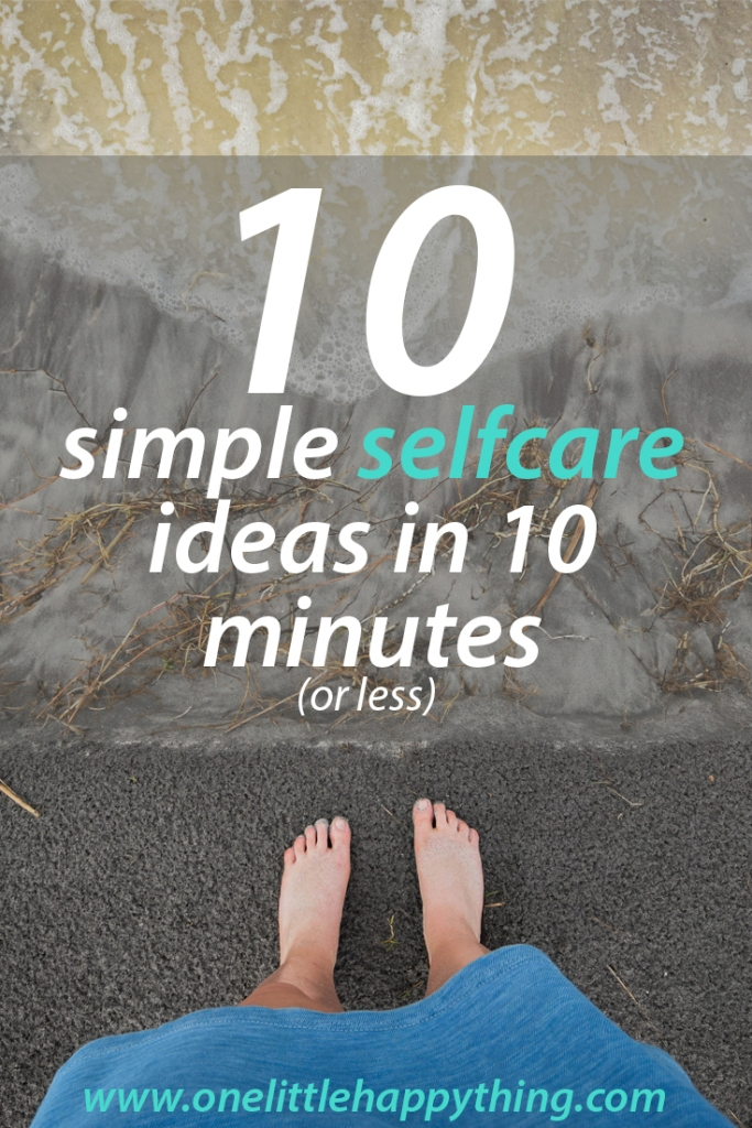 Simple & quick self care inspiration