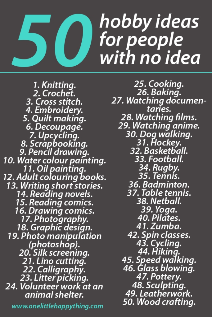 List of 50 hobby ideas for people with no idea